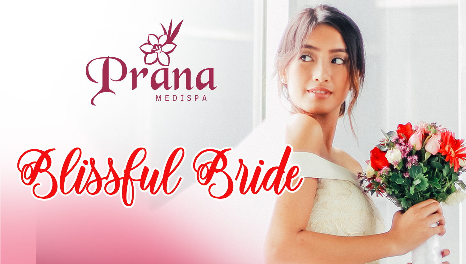 PRANA MEDISPA BLISSFUL BRIDE PROMO