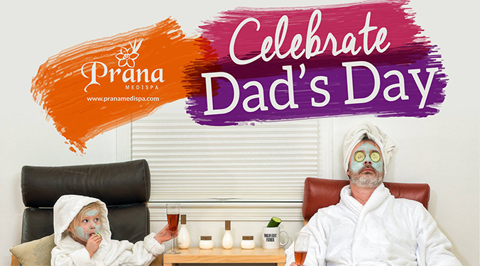 Prana Medispa Father's Day Promo 2017