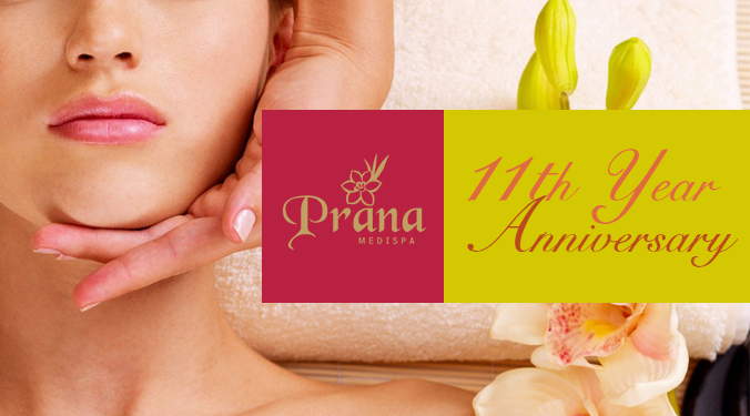 Prana Medispa's 11th Year Anniversary